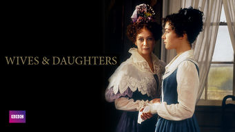Wives & Daughters: Wives & Daughters